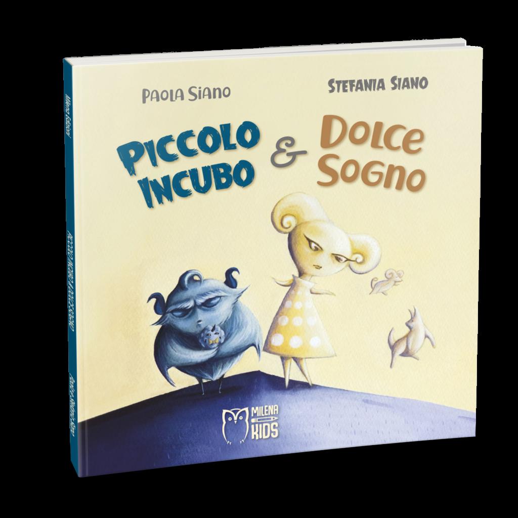 Book Cover: Piccolo Incubo e Dolce Sogno